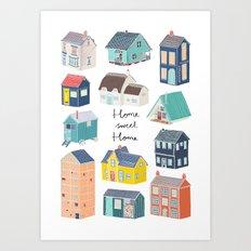 Home Sweet Home - Little Houses Print Art Print