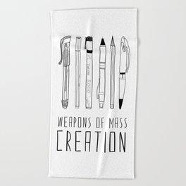 weapons of mass creation Beach Towel