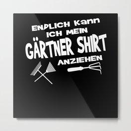 Garden Gift Idea For Gardeners Metal Print