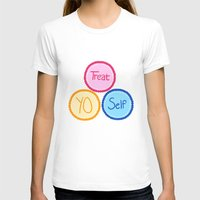 treat yo self T-shirts featuring Treat Yo Self by Abby Mitchell