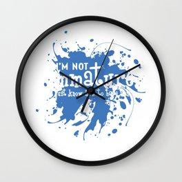 Funny Description Immature Tshirt Design I m not immature Wall Clock