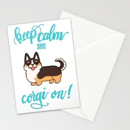 Keep calm and corgi on - tricolor Stationery Cards