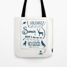 I Solemnly Swear... Tote Bag