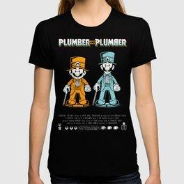 Plumber and Plumber T-shirt