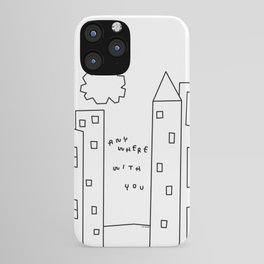 New York, Paris, Anywhere With You - City Landscape Illustration Humor Quote Love iPhone Case