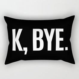 K, BYE OK BYE K BYE KBYE (Black & White) Rectangular Pillow