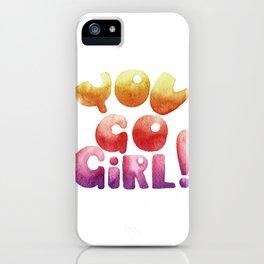 You go gir iPhone Case