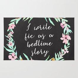 I Write Fic as a Bedtime Story Rug