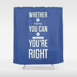 Lab No. 4 - Henry Ford Life Inspirational Typogarphy Quotes Poster Shower Curtain