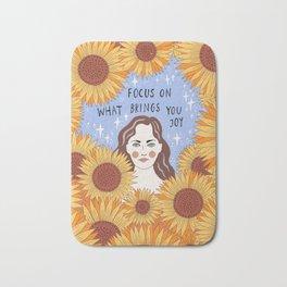 Focus on what brings you joy Bath Mat