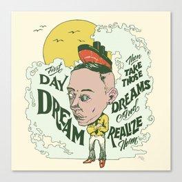 Take Those Dreams Canvas Print