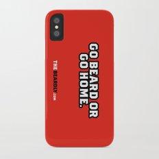 GO BEARD OR GO HOME. iPhone X Slim Case