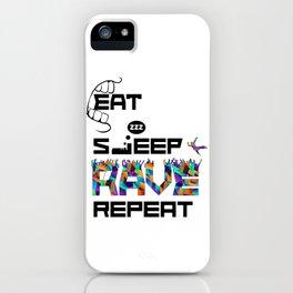 Eat Sleep RAVE Repeat iPhone Case