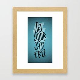 Set Yourself Free Framed Art Print