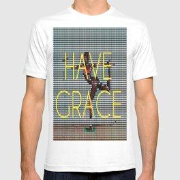 Have Grace T-shirt