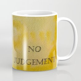 No judgement Mandala Coffee Mug