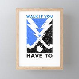 Field Hockey cool Saying Framed Mini Art Print