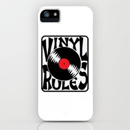 Vinyl Rules Music Quotes iPhone Case