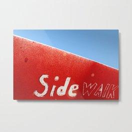 Side Walk Metal Print