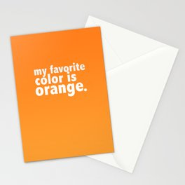 My Favorite Color is ORANGE Stationery Cards
