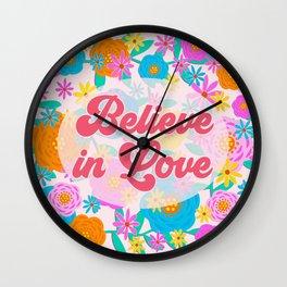 Believe in Love Wall Clock
