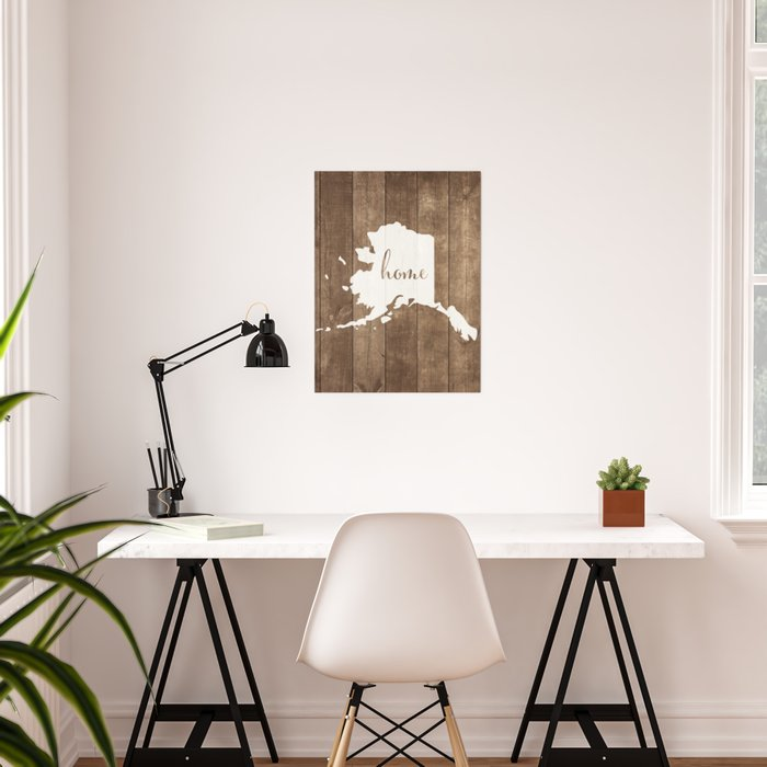Alaska is Home - White on Wood Poster