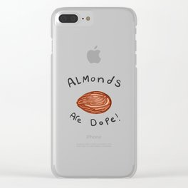 Almonds are dope! Clear iPhone Case