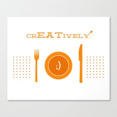 Eat Creatively Canvas Print