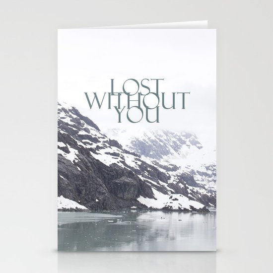 Lost Without You Stationery Cards