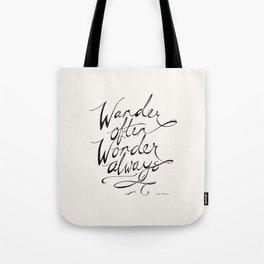 Wander Often Wonder Always™ Tote Bag