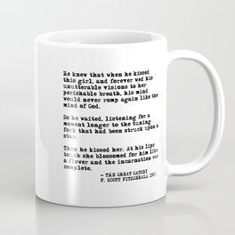 When he kissed this girl - The Great Gatsby - Fitzgerald quote Coffee Mug