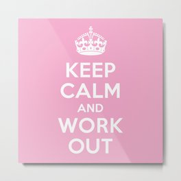 Keep Calm Metal Print