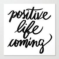 positive Canvas Prints featuring POSITIVE by Henrique Nobrega