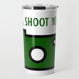 I'LL SHOOT YOU - simple illustration - clipart style Travel Mug
