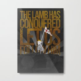 THE LAMB HAS CONQUERED Metal Print