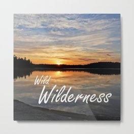 Wild Wilderness Boundary Waters Metal Print
