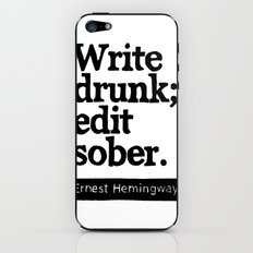 Write Drunk; Edit Sober.  iPhone & iPod Skin