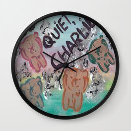 Be Quiet, Charlie Wall Clock
