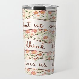 Sense and Sensibility quote Travel Mug