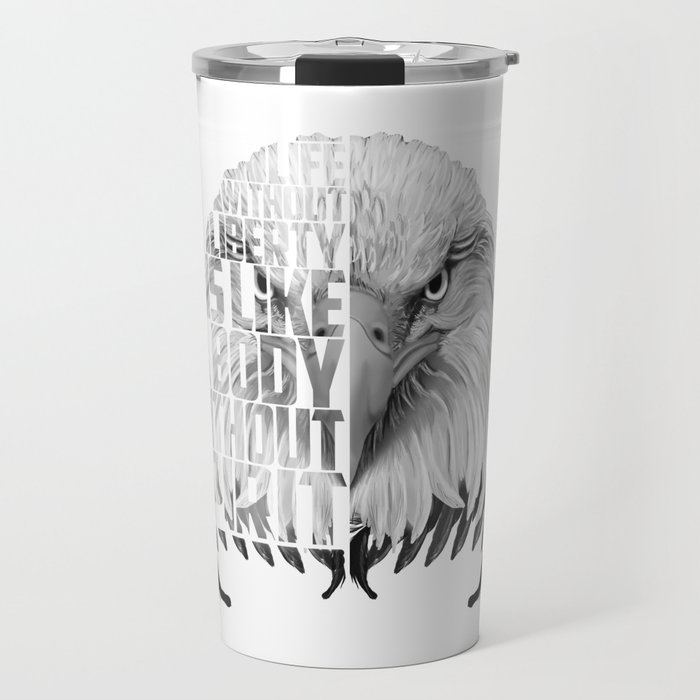Eagle Print Quote Text, Eagle Liberty Quote Travel Mug