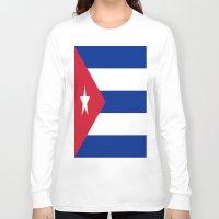 cuba Long Sleeve T-shirts featuring Flag of Cuba ★ by Barrier _S_D