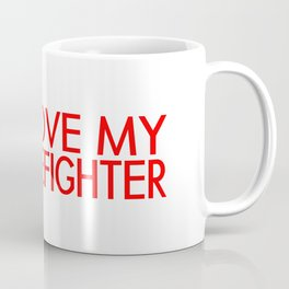 Firefighter: I Love My Firefighter (Florian Cross) Coffee Mug