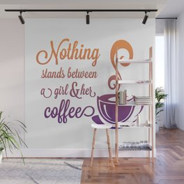A Girl and Her Coffee! Wall Mural