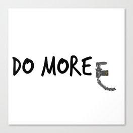 Do More! Canvas Print