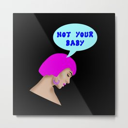 Not your baby. Pop art style comic. Sad melancholic girl with neon pink Cleopatra hair Metal Print
