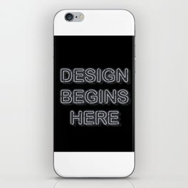 Design Begins Here iPhone Skin