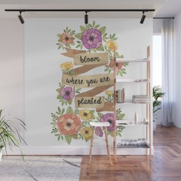 Bloom Where you Are Planted Watercolor Wall Mural