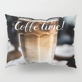 Coffe time! Pillow Sham