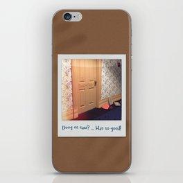 Doog os saw? … Was so good! iPhone Skin