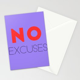 Motivational Quote - No Excuses Stationery Cards